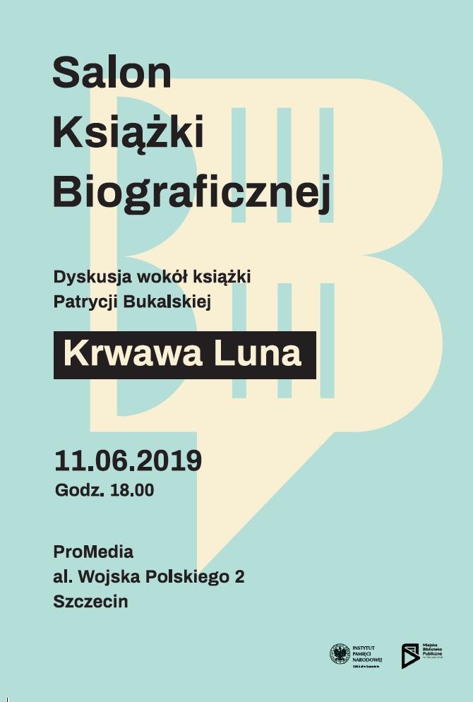 Góra Salon Książki Biograficznej – Krwawa Luna – Szczecin, 11 czerwca ZN95