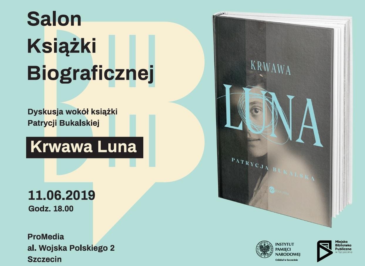 Topnotch Salon Książki Biograficznej – Krwawa Luna – Szczecin, 11 czerwca HI57